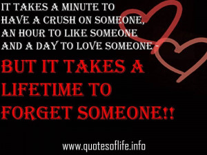 ... someone-but-it-takes-a-lifetime-to-forget-someone-love-failure-quotes