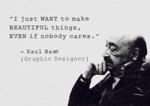 saul_bass_quote.jpg picture by cikula - Photobucket