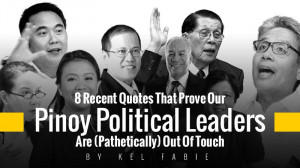 Recent-Quotes-That-Prove-Our-Pinoy-Political-Leaders-Are ...