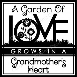 Garden Of Love Grows In A Grandmother's Heart. (3)