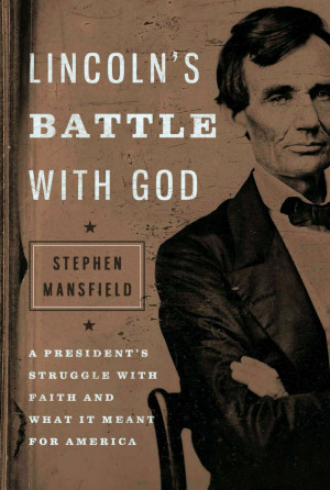 Lincoln's Surprising Last Words: Excerpt from Lincoln's Battle ...