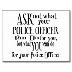 Ask Not Police Officer Post Cards