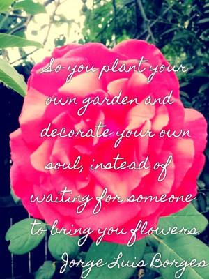 ... quote jorge luis borges jorge luis borges quote plant your
