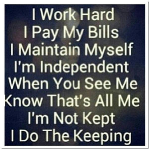 Independent woman quotes sayings work hard