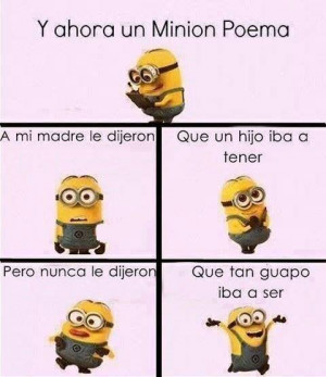 minions poem in Spanish by Minions-Fans on deviantART