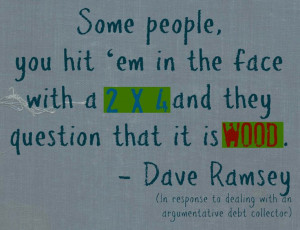 DING BATS LOL---Dave Ramsey Quotes