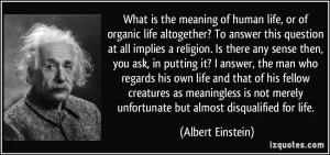 ... merely unfortunate but almost disqualified for life. - Albert Einstein