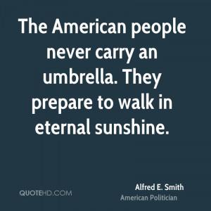 Alfred E. Smith Quotes