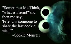 Cute cookie monster quote :)