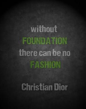Christian Dior #fashion #quote