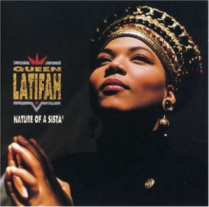 Queen Latifah - Nature of a Sista