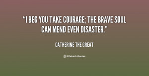 quotes about bravery and courage
