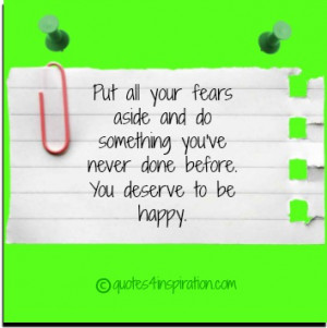 You Deserve to Be Happy About Quotes