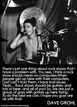 great Dave Grohl quote!