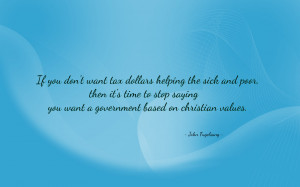 If you don't want tax dollars helping... quote wallpaper