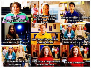 mean girls quote hahaha love the last two!!!! One time she punched me ...