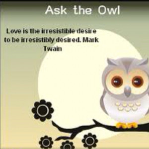 Cute owl ... lovely quote