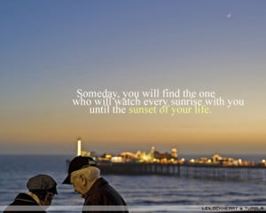 quotations image quotes typography sayings someday one sunrise sunset ...