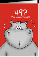 49th Birthday - Humorous, Surprised, Cartoon - Hippo card - Product ...