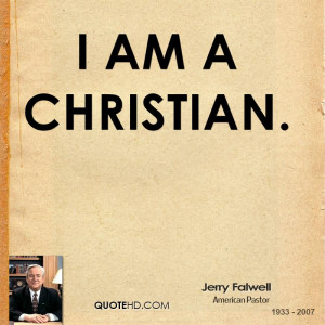 jerry-falwell-clergyman-quote-i-am-a.jpg