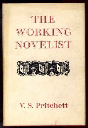 Pritchett The Working Novelist