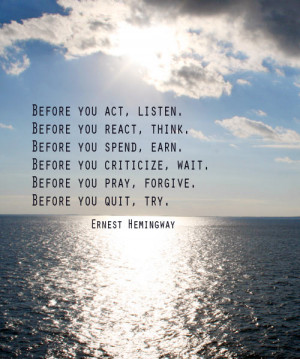 ernest hemingway quote inspirational quote live life to the fullest