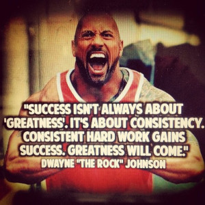 quote #consistent #therock #dwaynejohnson #wwe #wrestler #wrestling ...