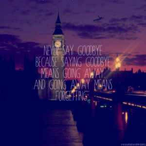 ... goodbye, london, never, never say never, peter pan, quote, sad, saying