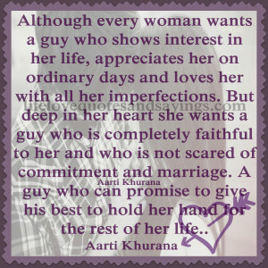 Although Every Woman Wants a Guy Who Shows Interest In Her Life ...