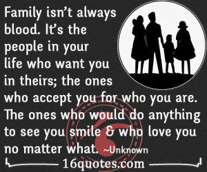 Family isn't always blood quote