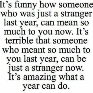It's funny how a year can change things.