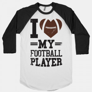 bb453wb-w800h800z1-30200-i-love-my-football-player.jpg