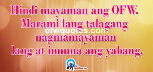 Hindi mayaman ang OFW. Marami lang talagang nagmamayaman lang at ...