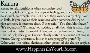 karma in relationships is often misunderstood some people love to give ...