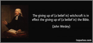 quote the giving up of a belief in witchcraft is in effect the giving ...