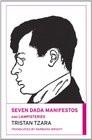 2011 - Seven Dada Manifestos and Lampisteries ( Paperback )