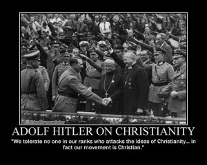 Adolf Hitler states that Christianity is the basis of the entire ...