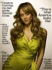 ... Jessica Alba was quoted making pro-assimilation remarks . The quote