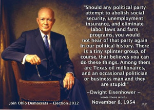Fun Eisenhower Quote About Stupid People Who Attempt To Abolish Social ...