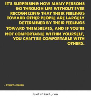 ... sydney j harris more life quotes love quotes friendship quotes