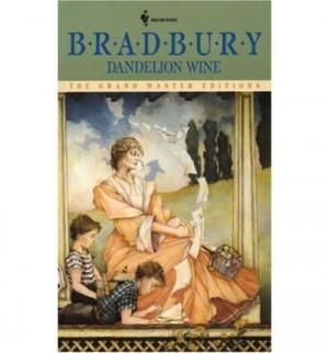 Dandelion Wine by Ray Bradbury . . . (re)read in 2004 . . .