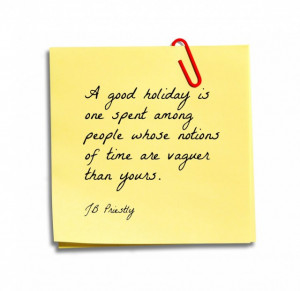 Good Holiday Is One Spent Among People