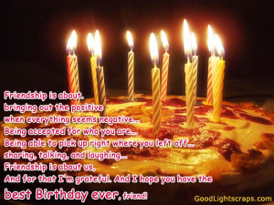 Friendship Is About Bringing Out The Positive - Birthday Quote