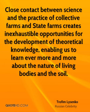 Trofim Lysenko Science Quotes