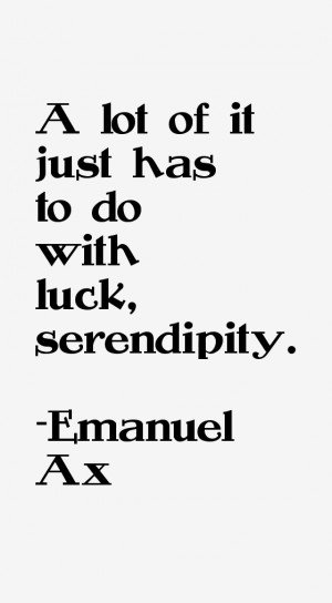 Emanuel Ax Quotes amp Sayings