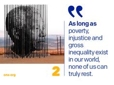 As long as poverty, injustice and gross inequality exist in our world ...
