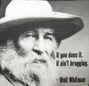 WALT WHITMAN QUOTE - No False Humility Here - Printed Patch - Sew On ...