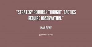 Quotes About Strategy and Tactics