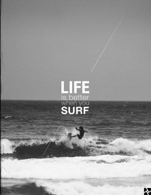 surfing / quotes, Black and White Photography