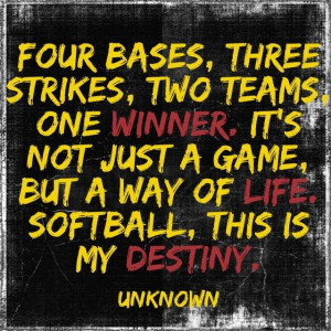 Softball Player Quotes Softball quote